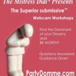 The Superior submissive™ ~ PartyDomme.com