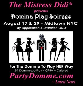 ©The Mistress Didi* ~ PartyDomme.com