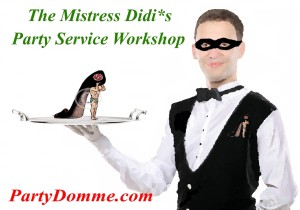 Mss Didi*s Party Service Training & DommeSalon™ Soiree
