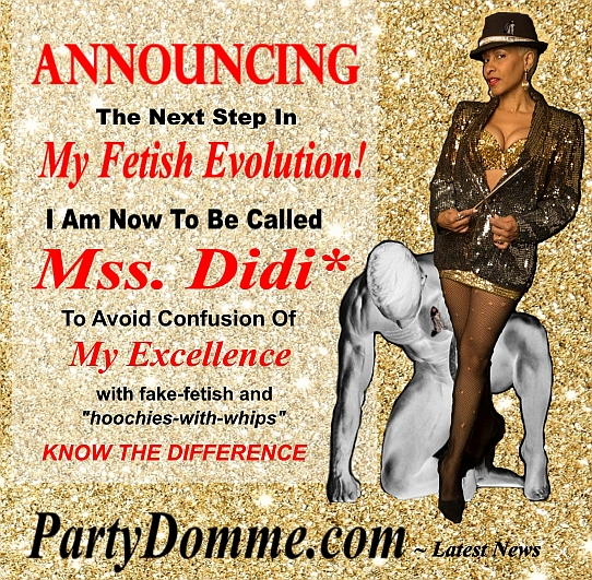 ©Mss Didi* ~ PartyDomme.com ~ AskMssDidi.com all rights reserved